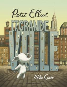 Petit Elliot dans la grande ville
