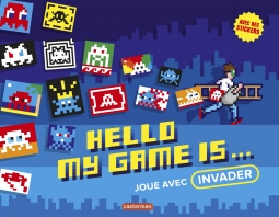 Hello, my game is ... Joue avec Invader