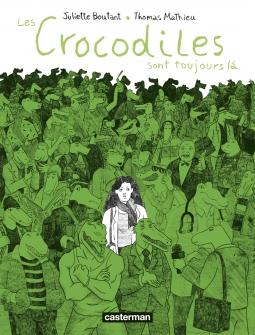 Les Crocodiles sont toujours là