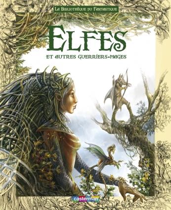 Elfes et autres guerriers-mages