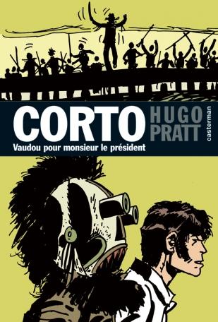 Corto Maltese - Tome 11 - Vaudou pour Monsieur le président