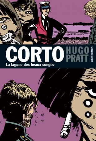 Corto Maltese - Tome 12 - La Lagune des beaux songes