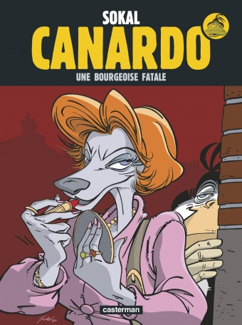 Canardo - Tome 17 - Une Bourgeoise fatale
