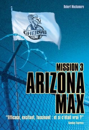 Cherub Mission 3: Arizona Max