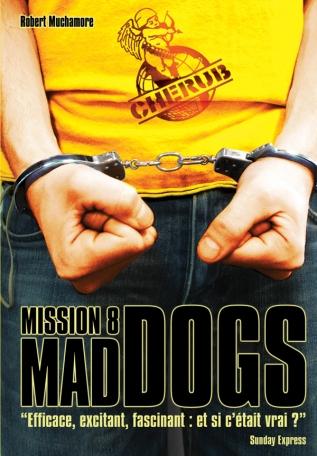 Cherub Mission 8: Mad dogs