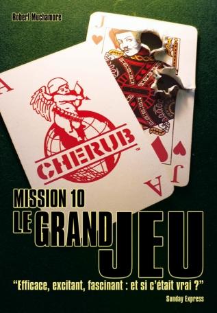 Cherub Mission 10: Le grand jeu