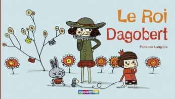 Le Roi Dagobert