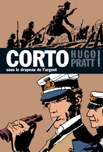 Corto Maltese - Tome 15 - Sous le drapeau de l'argent