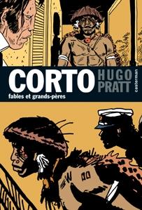 Corto Maltese - Tome 13 - Fables et grands-père