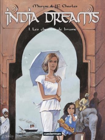 India Dreams - Tome 1 - Les Chemins de brume