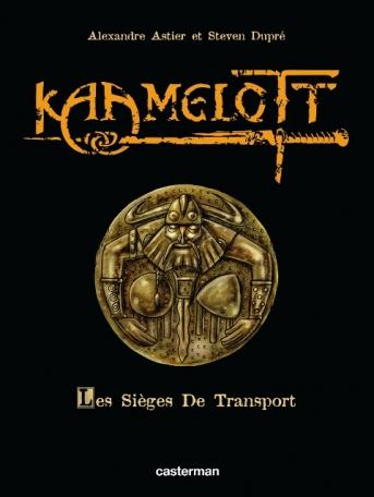 Kaamelott - Tome 2 - Les Sièges de transport