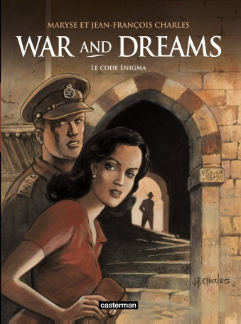 War and Dreams - Tome 2 - Le Code Enigma