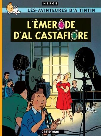 Les Bijoux de la Castafiore  - En wallon de Liège