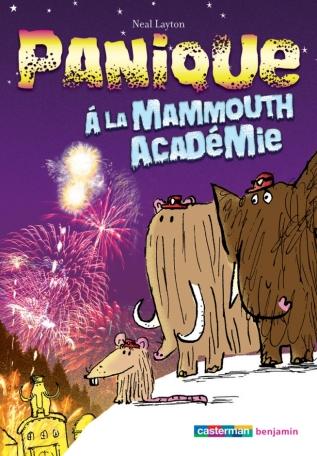 Panique à la Mammouth Academie