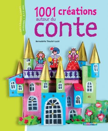 1001 créations autour du conte