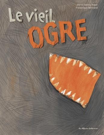 Le Vieil Ogre