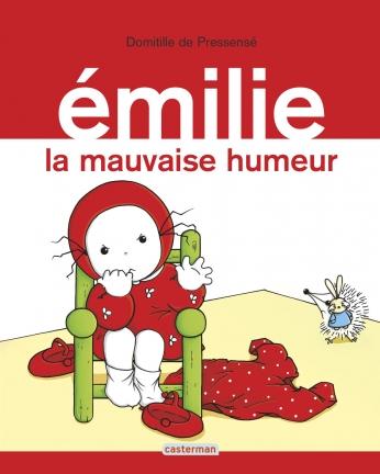 Émilie - Tome 3 - La mauvaise humeur