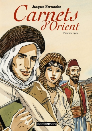 Carnets d'Orient  - Tome 1 - Premier cycle