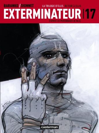 Exterminateur 17 - Tome 3 - Retour à Ellis