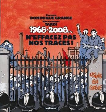 1968-2008...N'effacez pas nos traces !