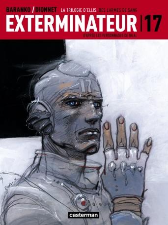 Exterminateur 17 - Tome 4 - Des larmes de sang