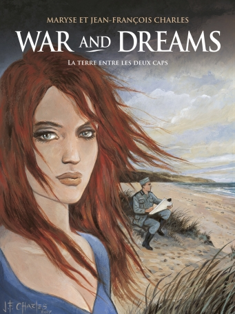 War and Dreams - Tome 1 - La Terre entre les deux caps