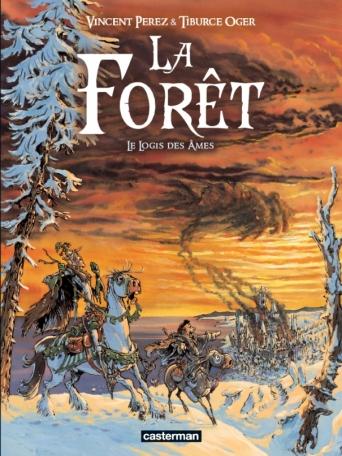 La Forêt - Tome 2 - Le Logis des âmes