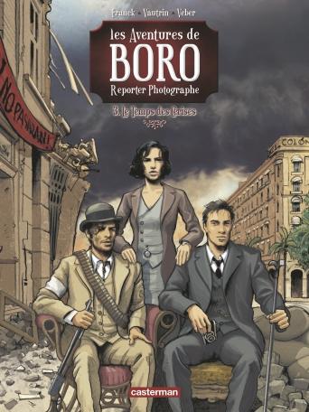 Les aventures de Boro, reporter photographe - Tome 3 - Le Temps des cerises