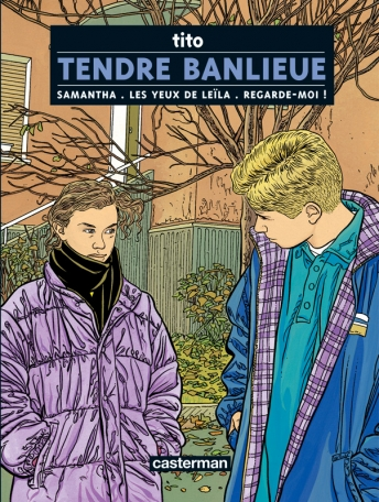Tendre Banlieue - Tome 1