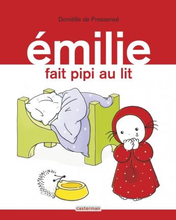 Émilie - Tome 6 - Émilie fait pipi au lit