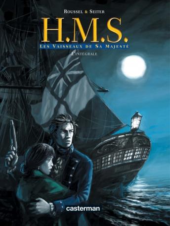 H.M.S. - His Majesty's Ship - Tome 1 - Les Vaiseaux de Sa Majesté - L'intégrale du 1er cycle