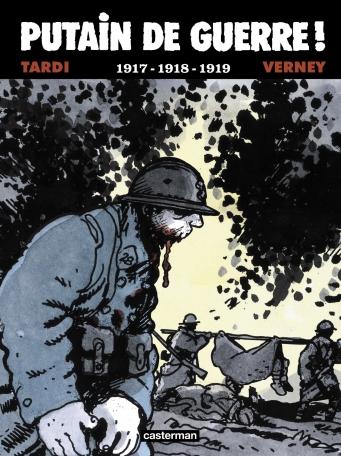 Putain de Guerre ! - Tome 2 - 1917-1918-1919