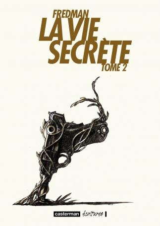 La Vie secrète - Tome 2