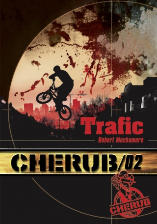 Cherub Mission 2 : Trafic