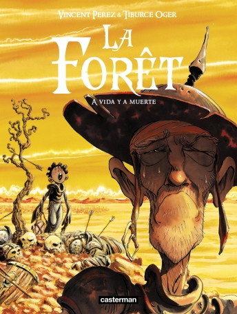 La Forêt - Tome 3 - A vida y a muerte