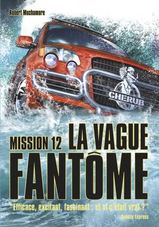 Cherub Mission 12: La vague fantôme