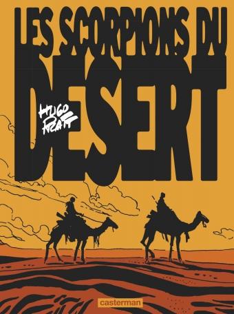 Les Scorpions du désert  - Tome 1