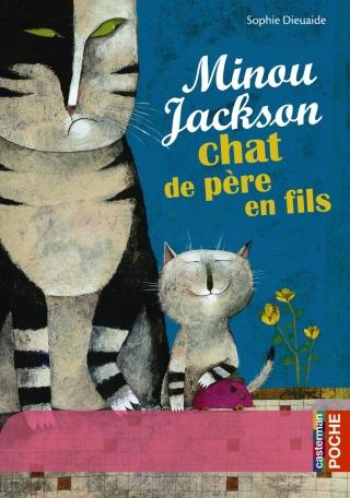 Minou Jackson, chat de père en fils
