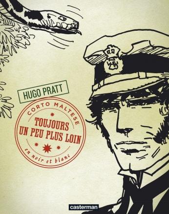 Corto Maltese - Tome 4 - Toujours un peu plus loin