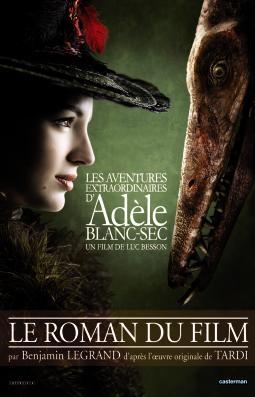 Adèle Blanc-Sec Le Roman du film