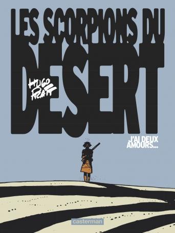 Les Scorpions du désert  - Tome 2 - J'ai deux amours