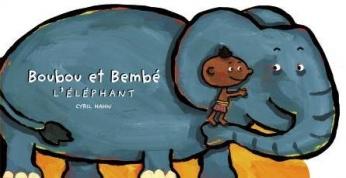 Boubou et Bembé l'éléphant