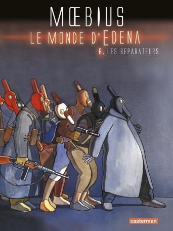 Le Monde d'Edena - Tome 6 - Les Réparateurs