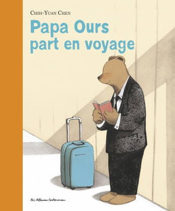 Papa Ours part en voyage