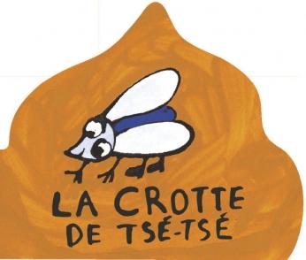 La crotte de Tsé-Tsé