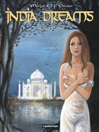 India Dreams - Tome 7 - Taj Mahal