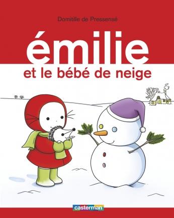 Émilie - Tome 17 - Émilie et le bébé de neige