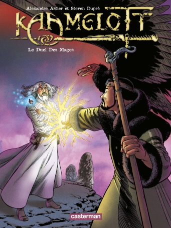 Kaamelott - Tome 6 - Le Duel des Mages