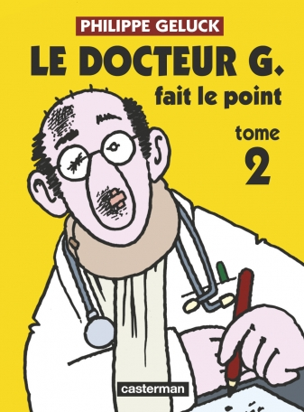 Le Docteur G. fait le point - Tome 2