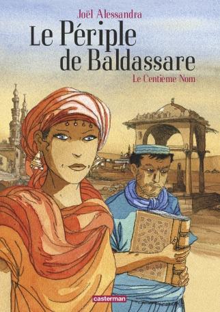 Le Périple de Baldassare - Tome 1 - Le Centième nom